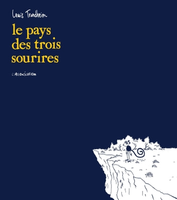 Le pays des 3 sourires ebook by Lewis Trondheim