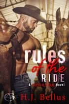 Rules of the Ride ebook by HJ Bellus