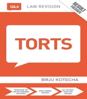 Q&A Torts ebook by Birju Kotecha