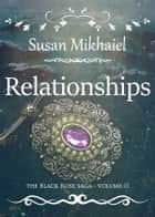 Relationships ebook by Susan Mikhaiel