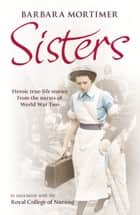 Sisters ebook by Barbara Mortimer