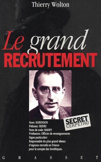 Le grand recrutement ebook by Thierry Wolton