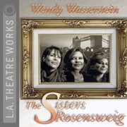 The Sisters Rosensweig audiobook by Wendy Wasserstein