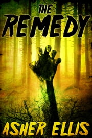 The Remedy ebook by Asher Ellis