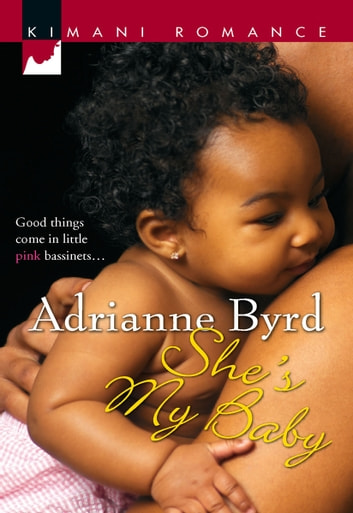 She's My Baby ebook by Adrianne Byrd