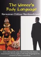 The Winner's Body Language eBook by Narayanan Chittoor Namboodiripad
