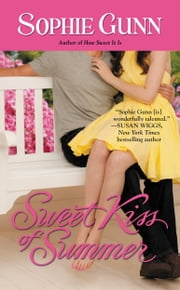 Sweet Kiss of Summer ebook by Sophie Gunn