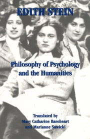 Philosophy of Psychology and the Humanities ebook by Edith Stein,Mary Catharine Baseheart,Marianne Sawicki