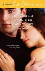 The Perfect Daughter ebook by Anna DeStefano