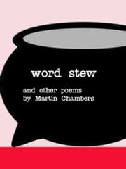 Word Stew ebook by Martin Chambers
