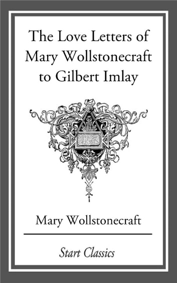 """an analysis of transformation by mary wollstonecraft Blake, wollstonecraft, and the inconsistency of oothoon the language of her analysis of gender inequality is """"more mary wollstonecraft begin page 17."""
