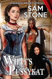 What's Dead PussyKat ebook by Sam Stone