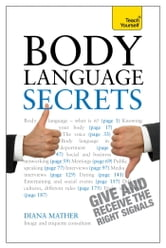 Body Language Secrets: Teach Yourself ebook by Diana Mather