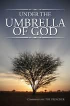 UNDER THE UMBRELLA OF GOD ebook by Pastor Jerry Webb