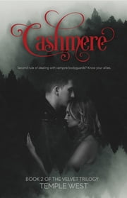 Cashmere - Book 2 of the Velvet Trilogy ebook by Temple West