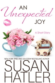 An Unexpected Joy - Treasured Dreams, #6 ebook by Susan Hatler