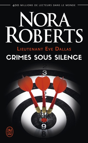 Lieutenant Eve Dallas (Tome 43) - Crimes sous silence eBook by Nora Roberts