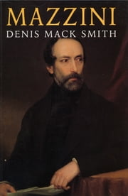 Mazzini ebook by Denis Mack Smith