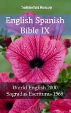 English Spanish Bible IX - World English 2000 - Sagradas Escrituras 1569 ebook by Rainbow Missions, Joern Andre Halseth, TruthBeTold Ministry