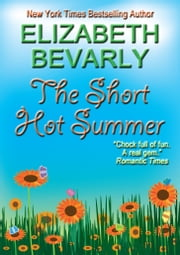 The Short Hot Summer ebook by Elizabeth Bevarly