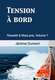 Tension à bord ebook by Jerome Dumont