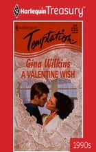 A Valentine Wish ebook by Gina Wilkins