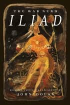 The War Nerd Iliad ebook by John Dolan