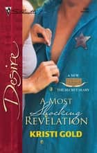 A Most Shocking Revelation ebook by Kristi Gold