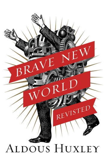 literary analysis of the novel brave new world by aldous huxley In this lesson, you will get a better understanding of the context of aldous huxley's ''brave new world,'' it's lasting insights, and literary.