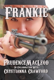 Frankie ebook by Prudence Macleod,Crystianna Crawford