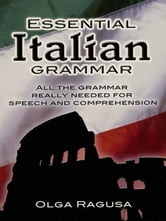 Essential Italian Grammar ebook by Olga Ragusa