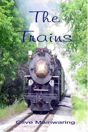 The Trains ebook by Clive Mainwaring