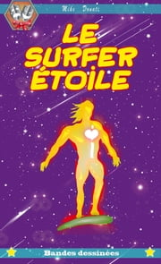 Le Surfer Etoile ebook by Mike Donati