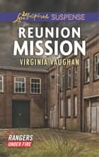 Reunion Mission - Faith in the Face of Crime eBook by Virginia Vaughan