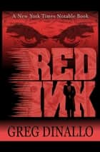 Red Ink ebook by Greg Dinallo