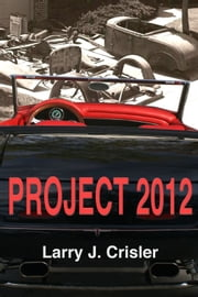 Project 2012 ebook by Larry Crisler