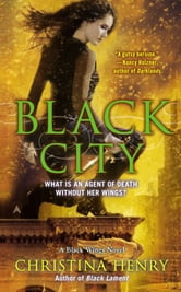 Black City - A Black Wings Novel ebook by Christina Henry