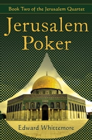 Jerusalem Poker ebook by Edward Whittemore