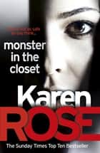 Monster In The Closet (The Baltimore Series Book 5) 電子書籍 by Karen Rose