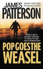 Pop Goes the Weasel ekitaplar by James Patterson