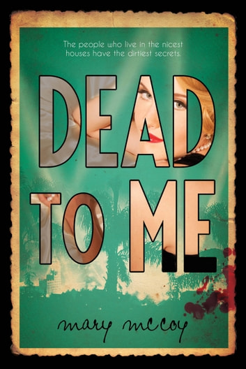 Dead to Me ebooks by Mary McCoy