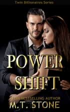 Power Shift ebook by MT Stone