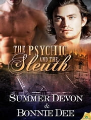 The Psychic and the Sleuth ebook by Bonnie Dee,Summer Devon
