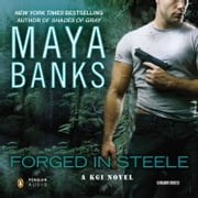 Forged in Steele audiobook by Maya Banks