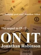 ON IT ebook by Jonathan Robinson