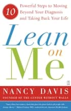Lean on Me ebook by Kathryn Lynn Davis