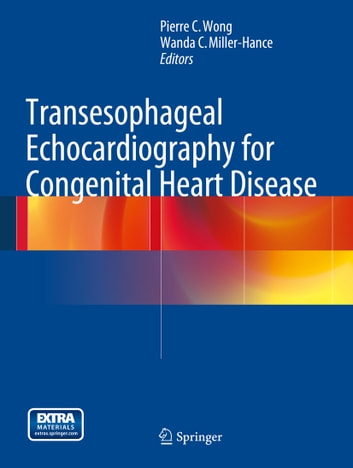 Transesophageal Echocardiography for Congenital Heart Disease ebook by