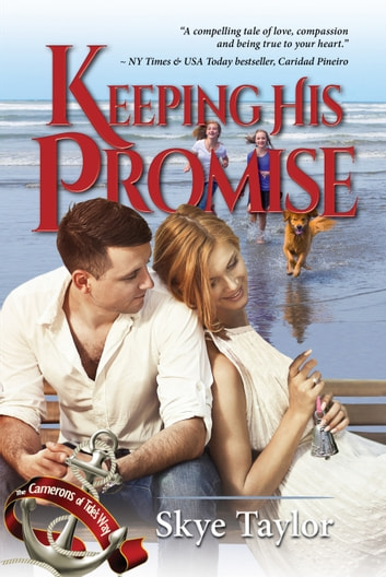 Keeping His Promise ebook by Skye Taylor