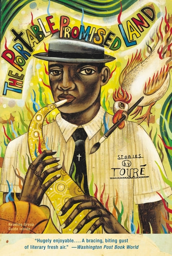 The Portable Promised Land - Stories ebook by Touré
