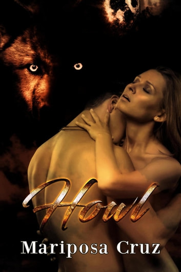 Howl ebook by Mariposa Cruz